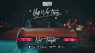 Snow Tha Product - Not Tonight