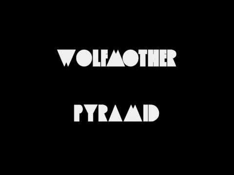 Wolfmother - Pyramid (Lyrics)