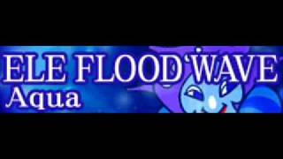 ELE FLOOD WAVE 「Aqua LONG」