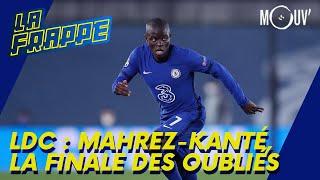 Ligue Des Champions : Mahrez-Kanté, La Finale Des Oubliés