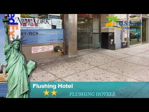 Flushing Hotel - Queens Hotels, New York