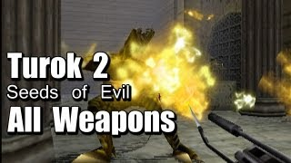 Turok 2 Seeds of Evil All Weapons Explosions Nukes Flamethrower Nuclear Warhead(Subscribe ▻ Click that LIKE button ▻ Twitter http://twitter.com/AcidGlowx Turok 2 Seeds of Evil All Weapons Explosions Nukes Flamethrower Nuclear Warhead ..., 2013-03-19T04:46:54.000Z)