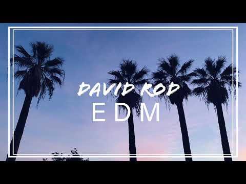 Kygo - Happy Now (feat. Sandro Cavazza) [David Rod EDM]