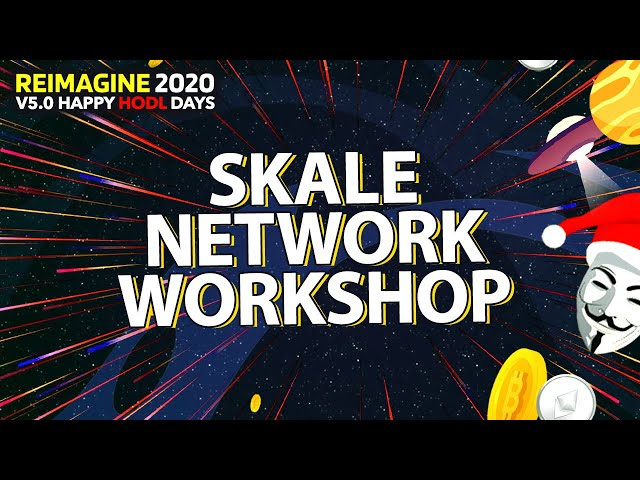 SKALE Network Workshop - LIVE Demo sending transactions on side-chains - Skale Chain