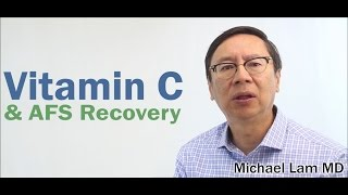 Vitamin C & AFS Recovery