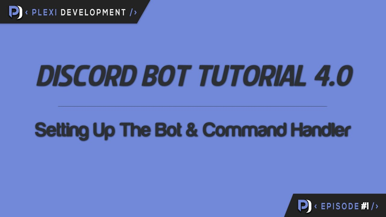 Discord Bot Tutorial: Setting Up The Bot & Command Handler [ep  1]