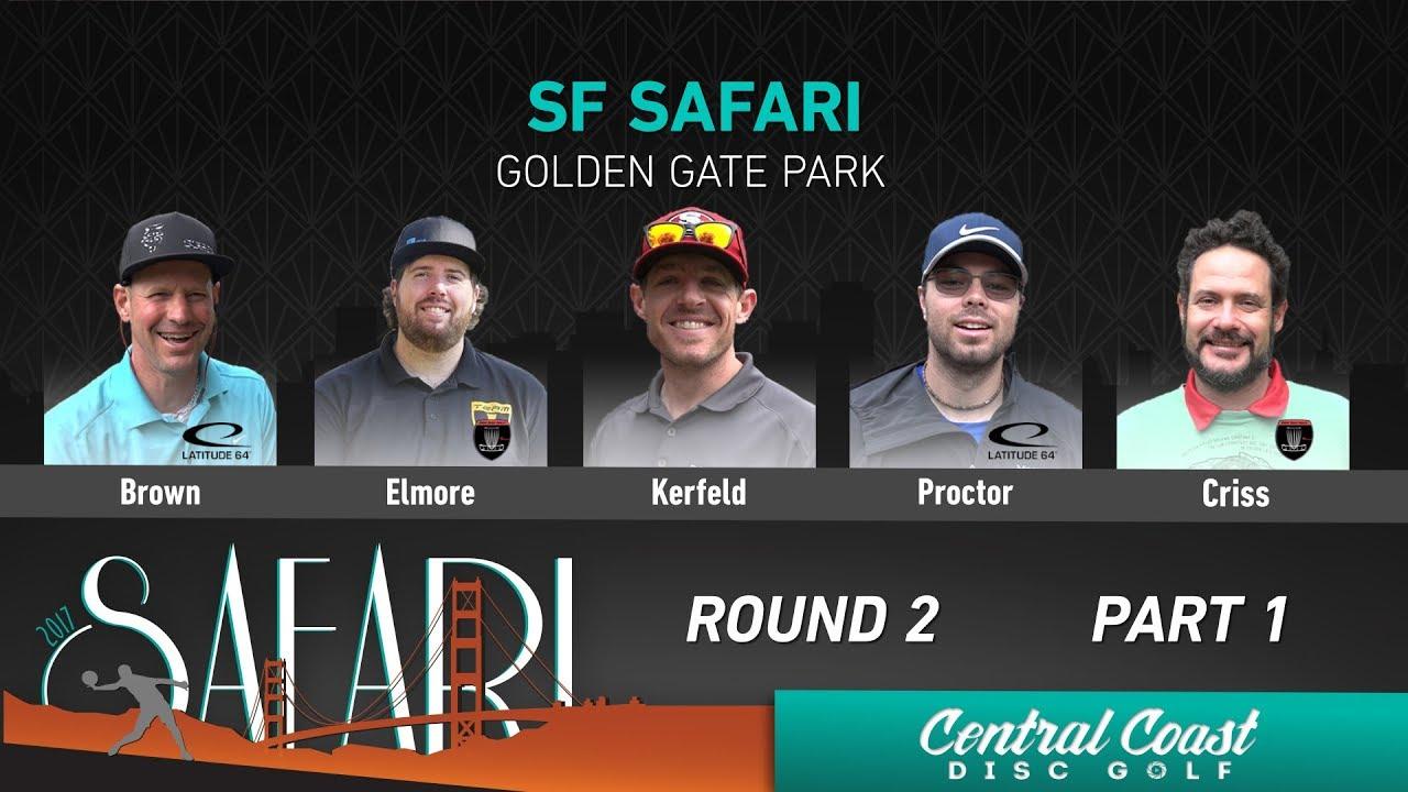 5ac7cb494b3 2017 SF Safari Round 2 Part 1 (Brown