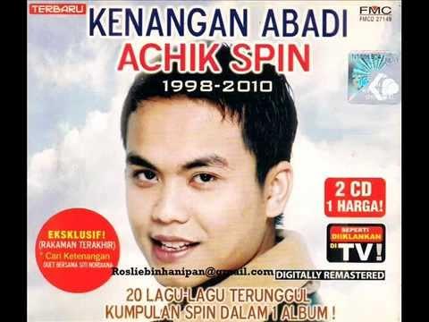 Achik Spin - Tiada Beza Disisinya (HQ Audio)