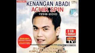 Achik Spin Tiada Beza Disisinya HQ Audio.mp3