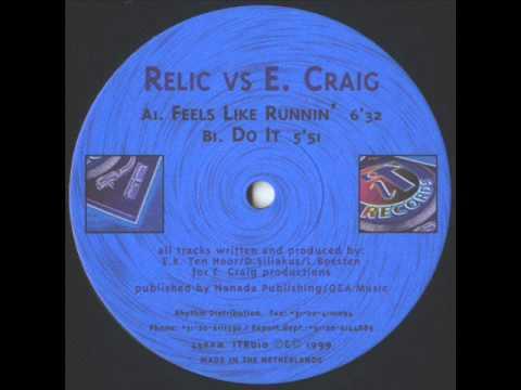 Relic vs. E. Craig - Feels Like Runnin'