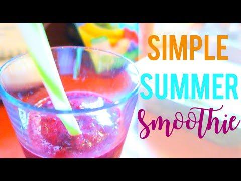 Healthy Summer Smoothie Recipe | Simple Smoothie Recipe