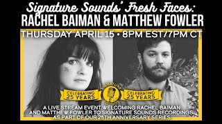 Rachel Baiman \u0026 Matthew Fowler - Signature Sounds 25th Anniversary Series - Apr 15, 2021