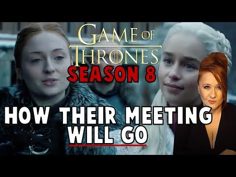 When Sansa meets Daenerys: Game of Thrones Season
