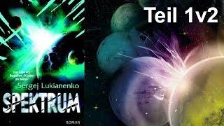 Spektrum von Sergej Lukianenko Teil 1 v 2 Horbuch Komplett
