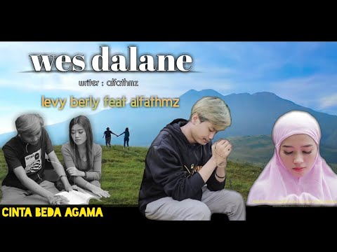 wes dalane cinta beda agama levy berlia feat alfathmz official musik video