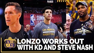 Lonzo Ball Worked Out With Kevin Durant And Steve Nash