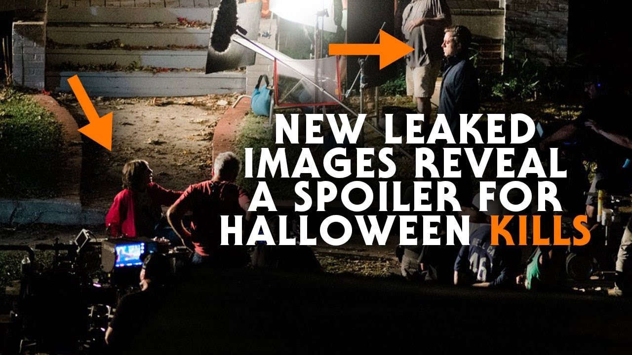 Halloween 2020 Plot Spoilers New Set Images Reveal Spoiler for Halloween Kills (2020