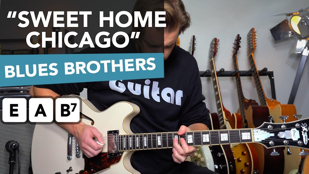 """Sweet Home Chicago"" electric guitar lesson (blues brothers style)"