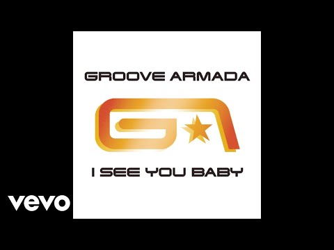 Groove Armada  I See You Ba Fatboy Slim Remix Audio ft Gramma Funk