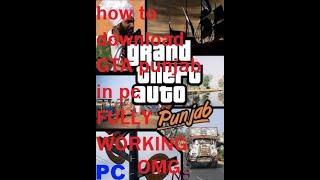 How To Download GTA PUNJAB Full Game On Any Windows Pc (Hindi\Urdu) 2017