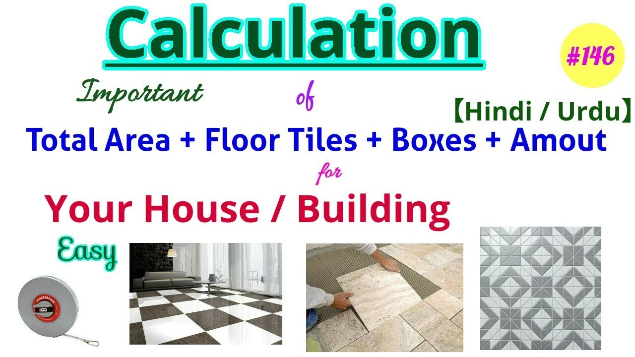 How To Calculate Quantity Of Tiles Required For Flooring At Site