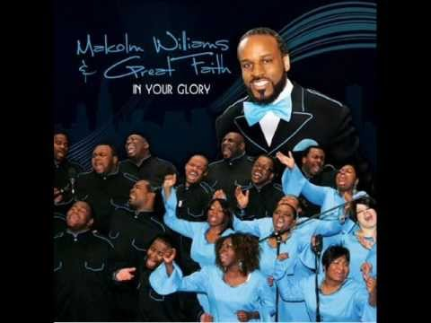 Malcolm Williams and Great Faith - Oh Oh Give Thanks