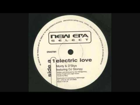 Monty & D'Skys Featuring DJ Stompy - Electric Love
