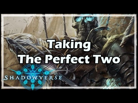 [Shadowverse] Taking The Perfect Two