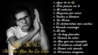Ayer Te Vi - Jesús Adrián Romero (2007)