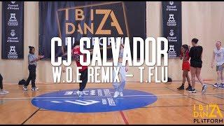 CJ Salvador Choreography // W.O.E Remix - T.Flu // IBIZA DANZA PLATFORM