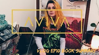 ⌠AViVA⌡ - VLOG EP10 (MY BOOK SUMMARY)