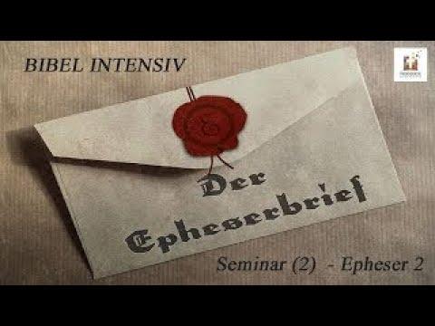 BIBEL INTENSIV Seminar 1   Epheser 1