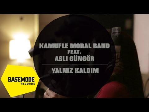 Kamufle Moral Band Feat. Aslı Güngör - Yalnız Kaldım | Studio Session | Video