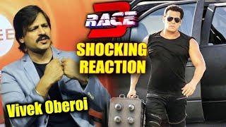 vivek oberoi का salman khan के race 3 पर shocking reaction
