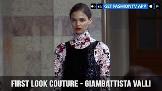 First Look Couture Fall/Winter 2017-18 Giambattista Valli | FashionTV