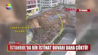 İstanbul'da Bir Istinat Duvarı Daha çöktü!
