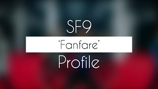 "Video SF9 Profile | ""Fanfare"" download MP3, 3GP, MP4, WEBM, AVI, FLV Januari 2018"