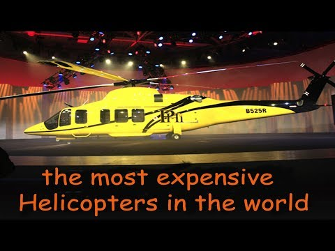 The Most Expensive Helicopters In The World, Expensive And Luxurious Helicopters.