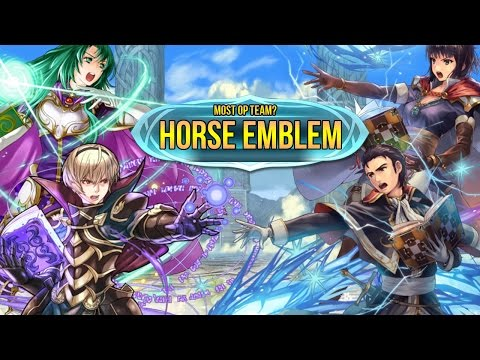 The most overpowered team setup? Horse Emblem in Fire Emblem Heroes