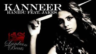 Ranidu feat. Jakes - Kanneer Thumbnail