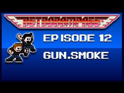 GunSmoke NES - Retro Rampage: Episode 12