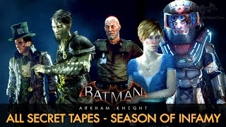 Batman: Arkham Knight - All Secret Tapes (Season of Infamy)