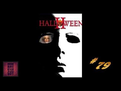 Halloween II - Horror Movie Review Guy | Vid 79 | ( HMRG Oldies)