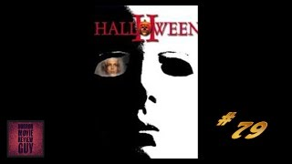 Halloween II - Horror Movie Review Guy