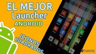 El mejor Launcher para Android con Iconos cuadrados