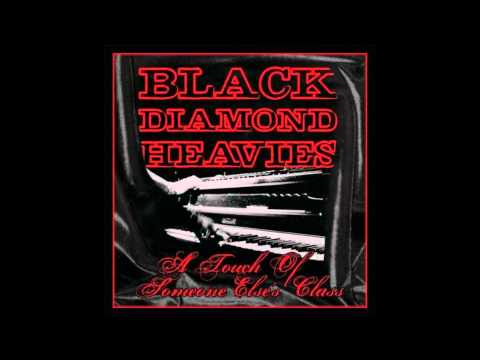 Oh, Sinnerman - Black Diamond Heavies