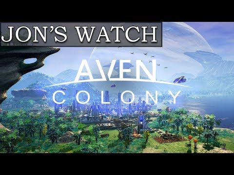 Cities Skylines in Space! (Jon's Watch - Aven Colony)