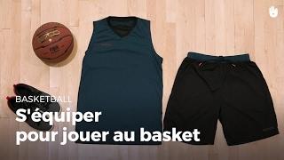 Bien s'équiper pour jouer au basket | Basketball
