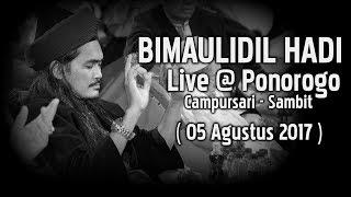 BIMAULIDIL HADI - Gus ALi Gondrong - Campursari Sambit Ponorogo