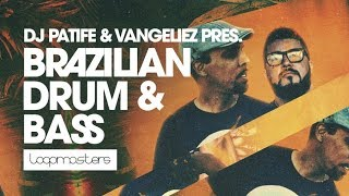 Loopmasters Pres Dj Patife Vangeliez Brazilian Drum Bass | Samples Loops and Sounds